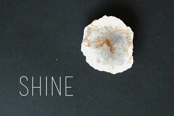 Shine | Los Vallejos Blog